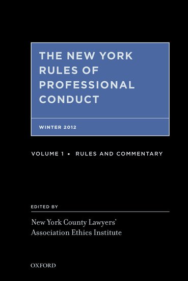 NYCLA Ethics Institute's New York Rules of Professional Conduct